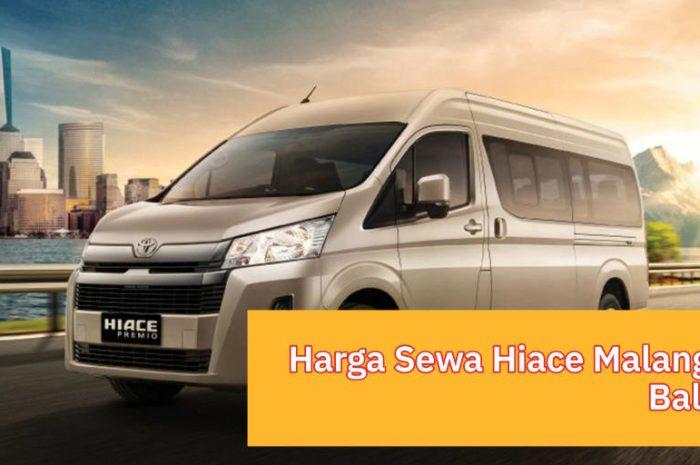 Update Harga Sewa Hiace Malang